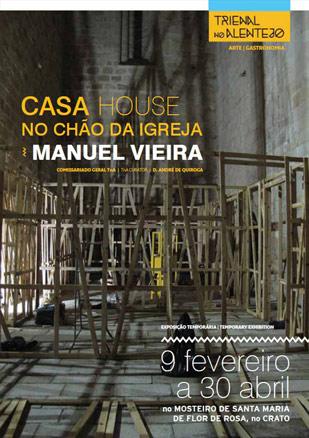 Manuel Vieira, Casa. No Chão da Igreja