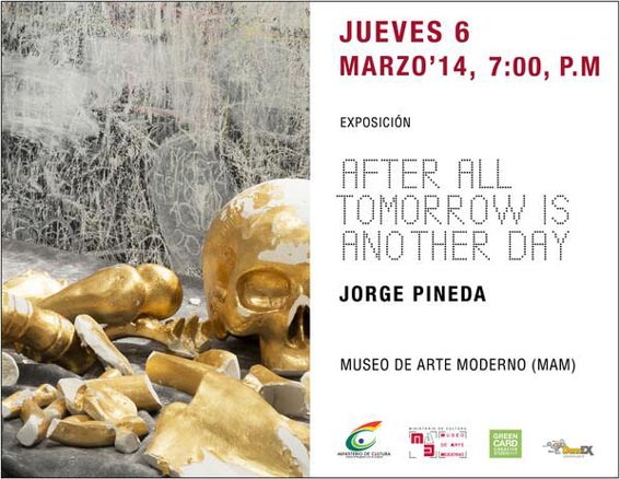 Jorge Pineda, After all tomorrow is another day