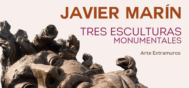 Javier Marín, Tres Esculturas Monumentales