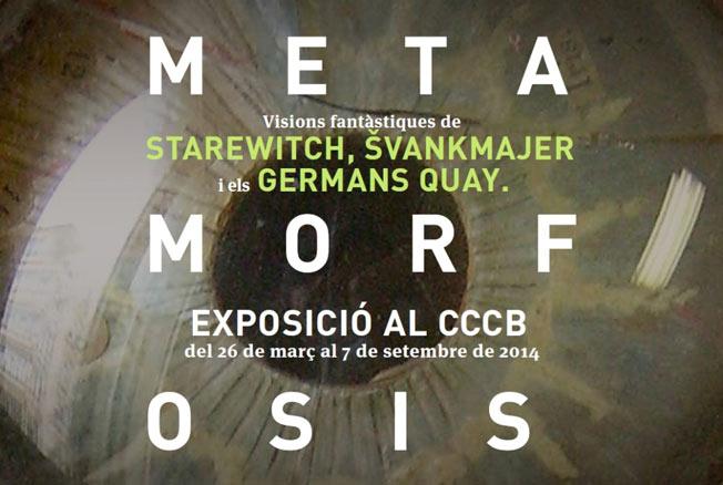 Metamorfosis. Visions fantàstiques de Starewitch, Svankmajer i els germans Quay