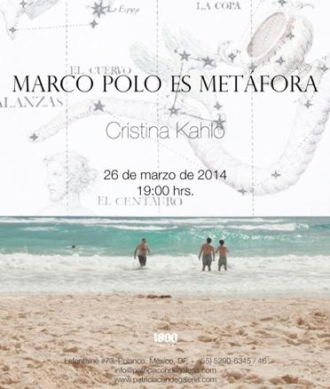 Cristina Kahlo, Marco Polo es metáfora