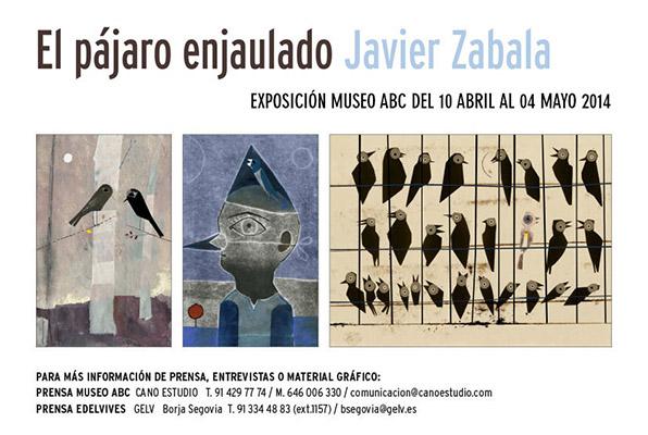 Javier Zabala, El pájaro enjaulado