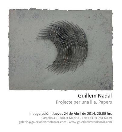 Guillem Nadal, Projecte per una illa. Papers