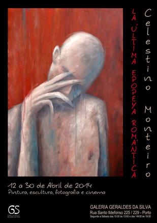 Celestino Monteiro, La última epopeya romántica