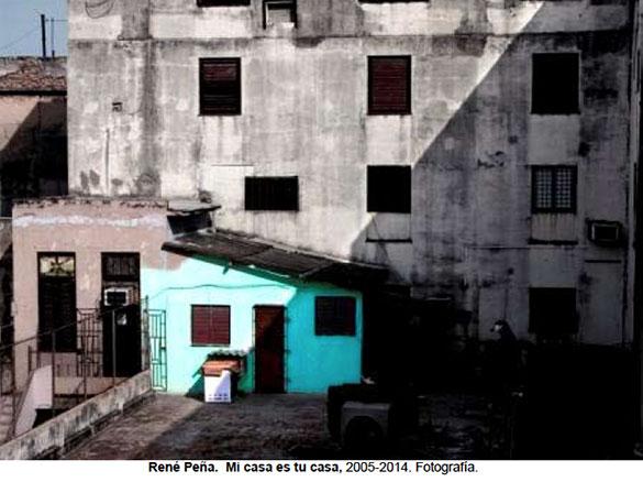 René Peña. Mi casa es tu casa, 2005-2014. Fotografía.