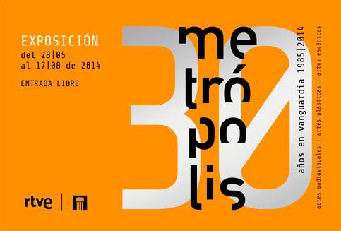 Metrópolis, 30 años de vanguardia