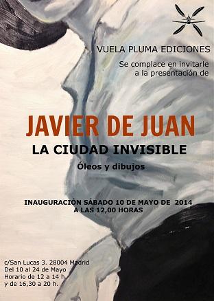 Javier de Juan, La ciudad invisible