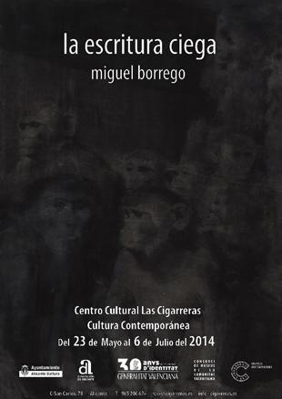 Miguel Borrego, La escritura ciega