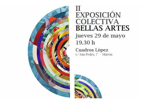 Exposición Colectiva de Bellas Artes II
