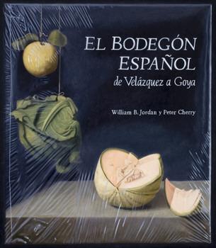 El Bodegón español de Velázquez a Goya