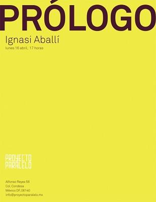 Prólogo de Ignasi Aballlí en Proyecto Paralelo   Zona Maco revoluciona la oferta expositiva pública y privada de Ciudad de México