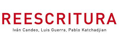 Reescritura, con Iván Candeo, Luis Guerra y Pablo Katchadjian | Casa sin fin y Polígrafa presentan a cinco nuevos artistas latinoamericanos