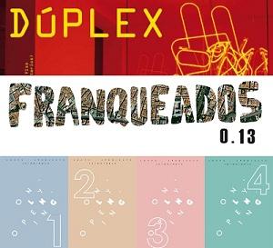 Dúplex, Franqueados 0.13 y Only Opening | Dúplex, Franqueados 0.13 y Only Opening: tres proyectos expositivos que se suman a la semana ferial madrileña