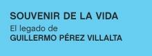 Souvenir de la vida. El Legado de Guillermo Pérez Villalta