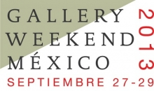 Gallery Weekend México 2013