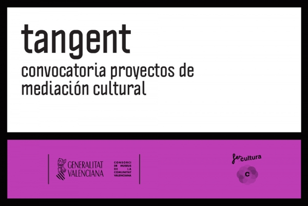 Tangent. Convocatoria para proyectos de mediación cultural
