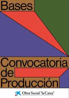 """Convocatoria de Producción: Apoyo a la creación. Colección """"la Caixa"""" Arte contemporáneo"""