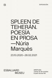 Núria Marquès. Spleen de Teherán. Poesía en prosa