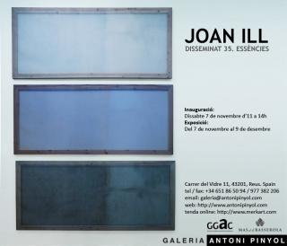 Joan Ill: Disseminat 35. Essències