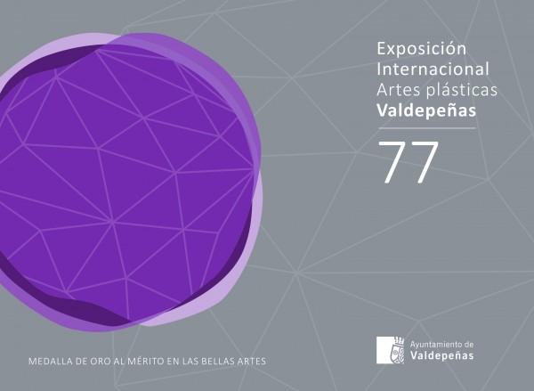 77 Exposición Internacional de Artes Plásticas de Valdepeñas