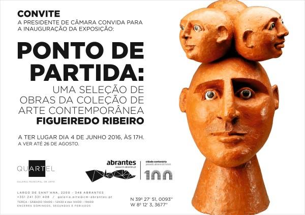 onto de partida: Uma seleção de obras da coleção de arte contemporânea Figueiredo Ribeiro