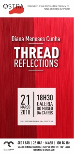 Diana Meneses Cunha. Thread reflections