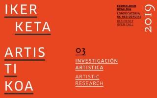 Convocatoria de residencia para el desarrollo de un proyecto de investigación artística 2019