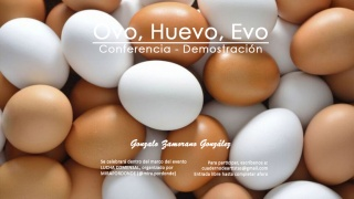 OVO, HUEVO, EVO. Conferencia - Demostración por Gonzalo Zamorano González y Elaboración de SUSHI VEGANO por Bernardo Novas Pardeiro
