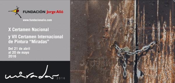 X Certamen Nacional y VII Certamen Internacional de Pintura Miradas