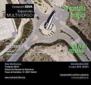Multiverso: La pantalla mágica de Ana Esteve reig