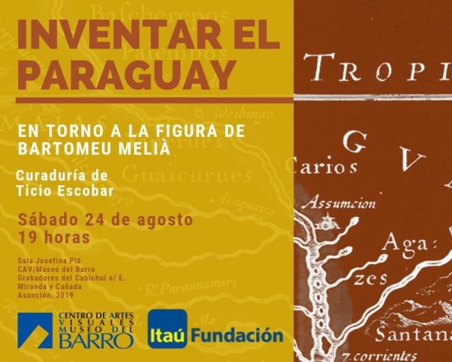 Inventar el Paraguay. En torno a la figura de Bartomeu Melià