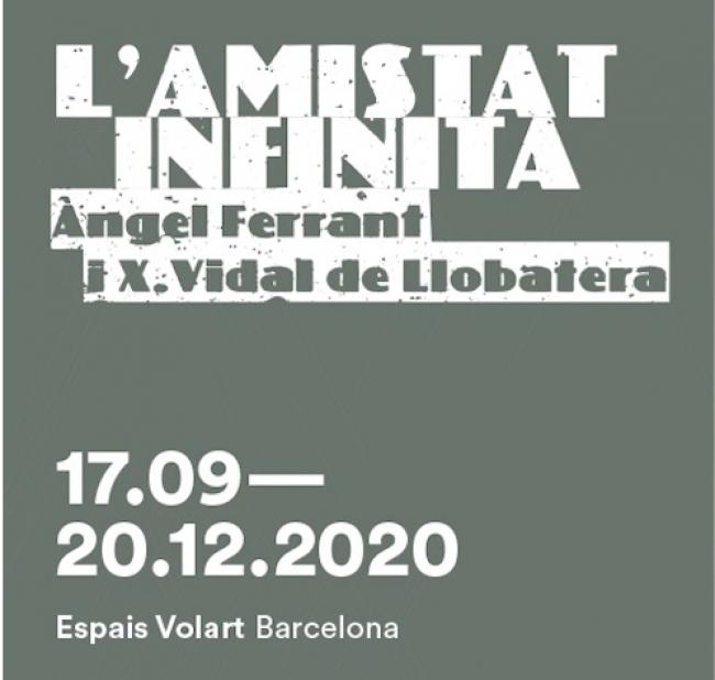 Àngel Ferrant y Xavier Vidal de Llobatera - La amistad infinita