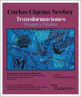Carlos Gigena Seeber, Transformaciones. Imagen y Palabra