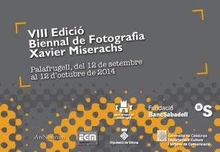 VIII Biennal de Fotografia Xavier Miserachs