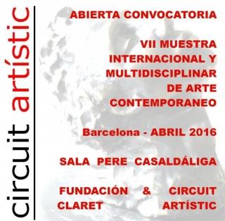 ABIERTA CONVOCATORIA EXPONER BARCELONA - VII MUESTRA INTERNACIONAL Y MULTIDISCIPLINAR DE ARTE CONTEMPORANEO CIRCUIT ARTISTIC