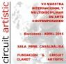VII MUESTRA INTERNACIONAL Y MULTIDISCIPLINAR DE ARTE CONTEMPORÁNEO CIRCUIT ARTISTIC & FUNDACIÓN CLARET