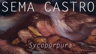 Sema Castro - Sycopúrpura
