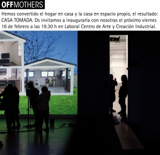 Colectivo Offmothers: Casa tomada
