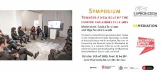 Symposium Towards a new role of the curator: Challenges and limits