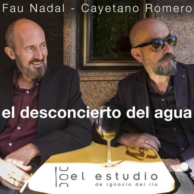 Fau Nadal y Cayetano Romero