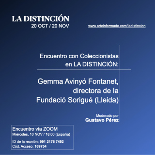 Encuentro con Coleccionistas en LA DISTINCIÓN: Gemma Avinyó Fontanet, Directora de la Fundació Sorigué (Lleida)