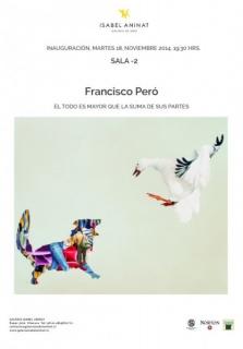 Francisco Peró, El todo es mayor que la suma de sus partes