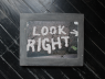 Look right
