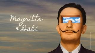 Magritte & Dali