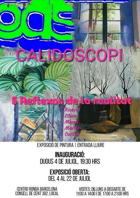 CALIDOSCOPI. 5 Reflexos de la Realitat