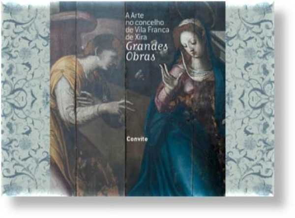 A Arte no Concelho de Vila Franca de Xira - Grandes Obras