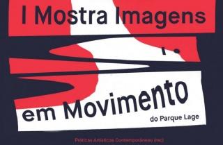 I Mostra Imagens em Movimento do Parque Lage