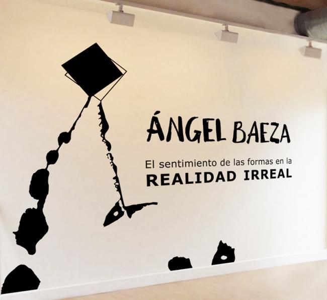 Ángel Baeza. El sentimiento de las formas en la Realidad Irreal
