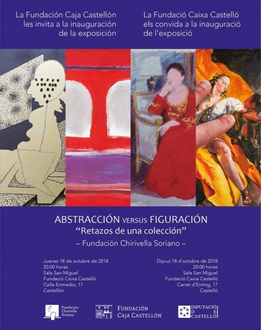 Abstracción versus figuración. Retazos de una colección: Fundación Chirivella Soriano