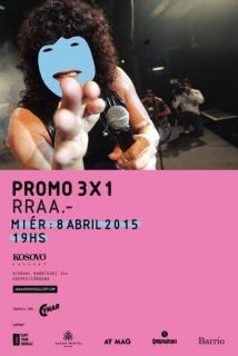 RRAA, Promo 3x1